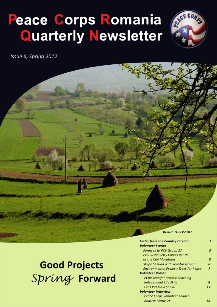 Peace Corps Romania  Quarterly NewsletterIssue 6, Spring 2012                                        INSIDE THIS ISSUE:   ...