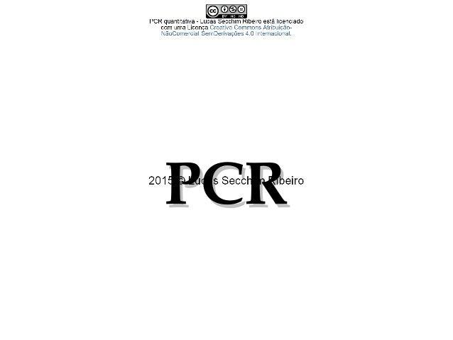 Funções da PCR • Distinguir uma sequência-alvo específica de uma grande quantidade de background; • Amplificação de cópias...