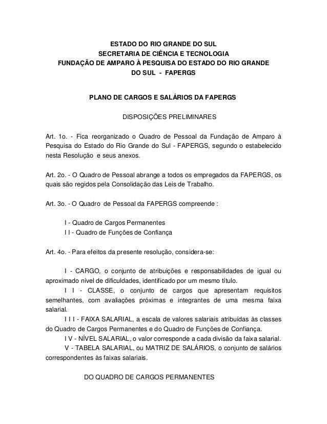 ESTADO DO RIO GRANDE DO SUL SECRETARIA DE CI�NCIA E TECNOLOGIA FUNDA��O DE AMPARO � PESQUISA DO ESTADO DO RIO GRANDE DO SU...