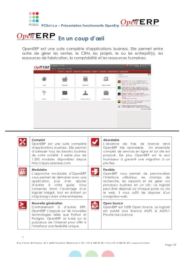 PCSol s.a – Présentation fonctionnelle OpenErp                                  En un coup d'œil    OpenERP est une suite ...