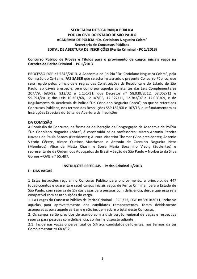 """1 SECRETARIA DE SEGURANÇA PÚBLICA POLÍCIA CIVIL DO ESTADO DE SÃO PAULO ACADEMIA DE POLÍCIA """"Dr. Coriolano Nogueira Cobra"""" ..."""