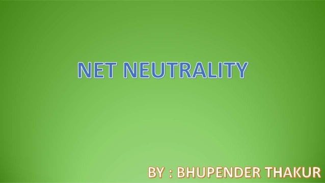 """What is """"Net Neutrality""""?  Net neutrality is the principle, that internet service providers and governments should treat ..."""