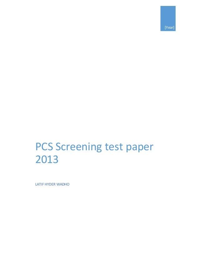 [Year] PCS Screening test paper 2013 LATIF HYDER WADHO