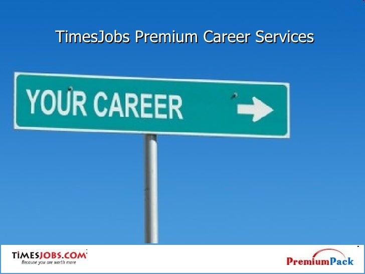 TimesJobs Premium Career Services