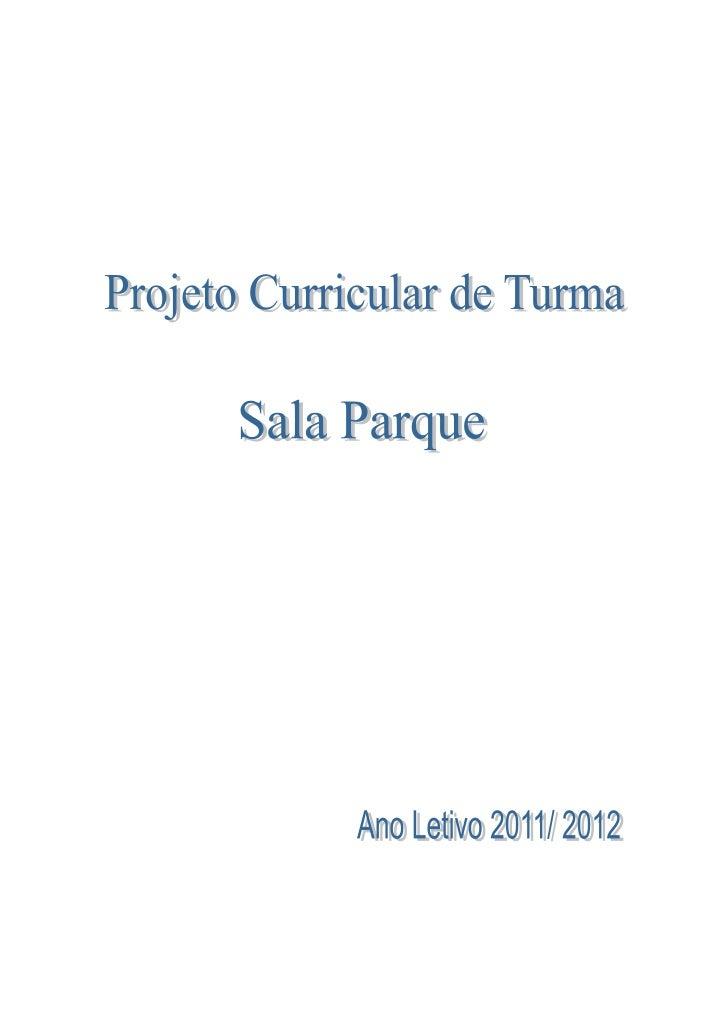 Projeto curricular de turma 11/12SUMÁRIO1 – Introdução2 – Diagnóstico     2.1- Caraterização socioeconómica e cultural das...