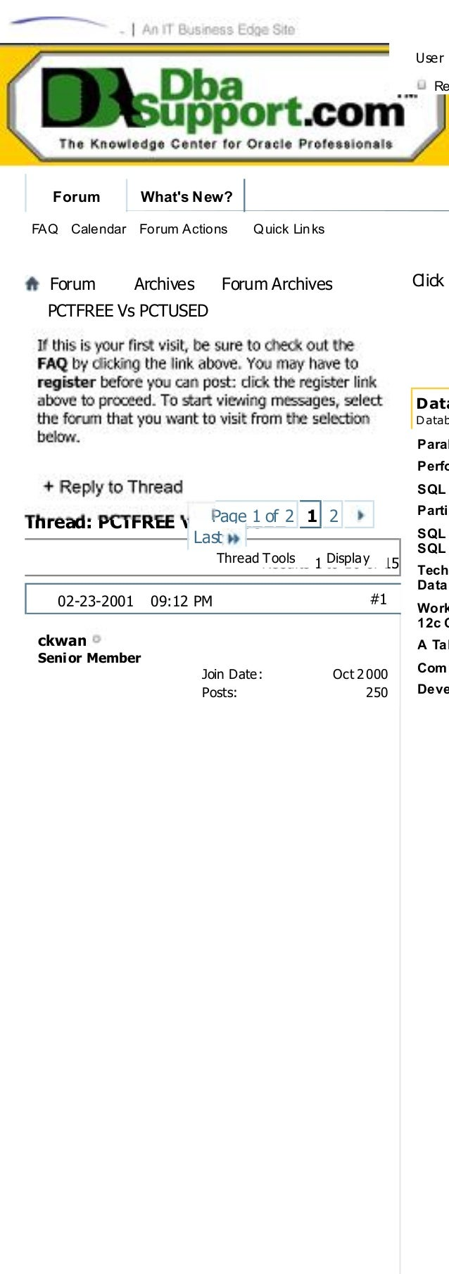 Forum Archives Forum ArchivesPCTFREE Vs PCTUSEDThread: PCTFREE Vs PCTUSEDClick Here to Expand Forum to Full WidthDatabasej...