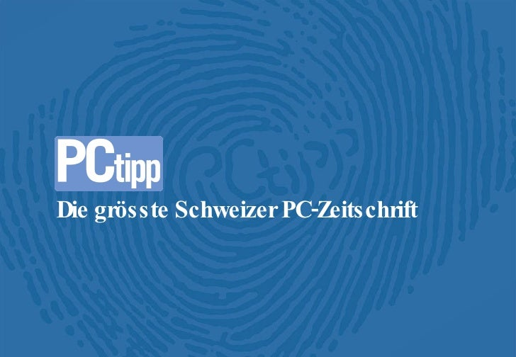 Die grösste Schweizer PC-Zeitschrift