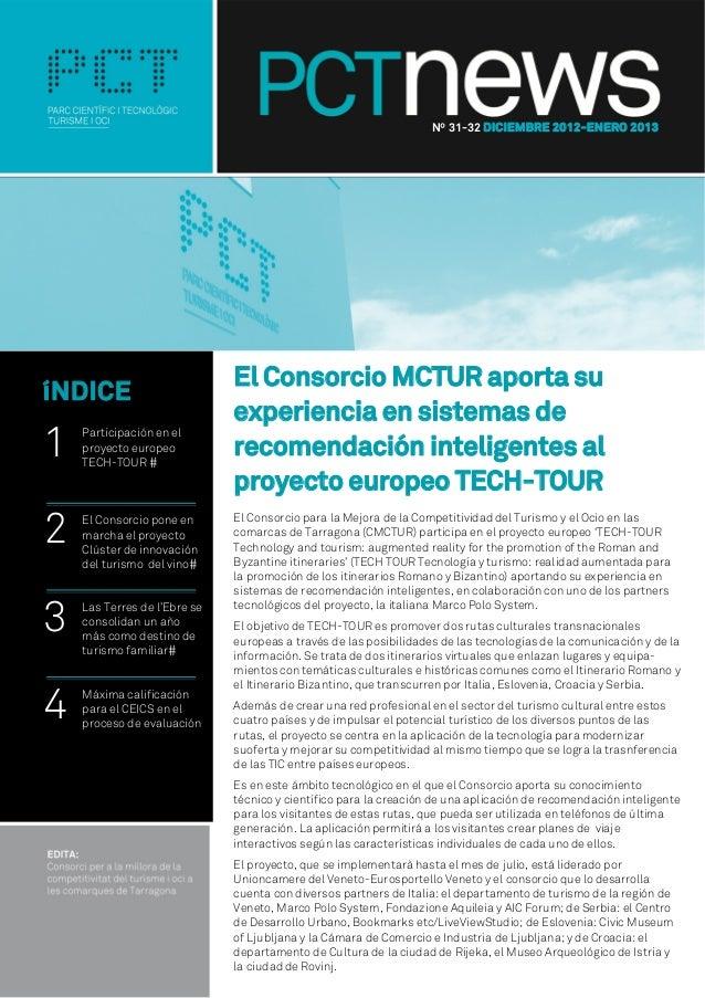 Nº 31-32 DICIEMBRE 2012-ENERO 2013                              El Consorcio MCTUR aporta suíNDICE                        ...