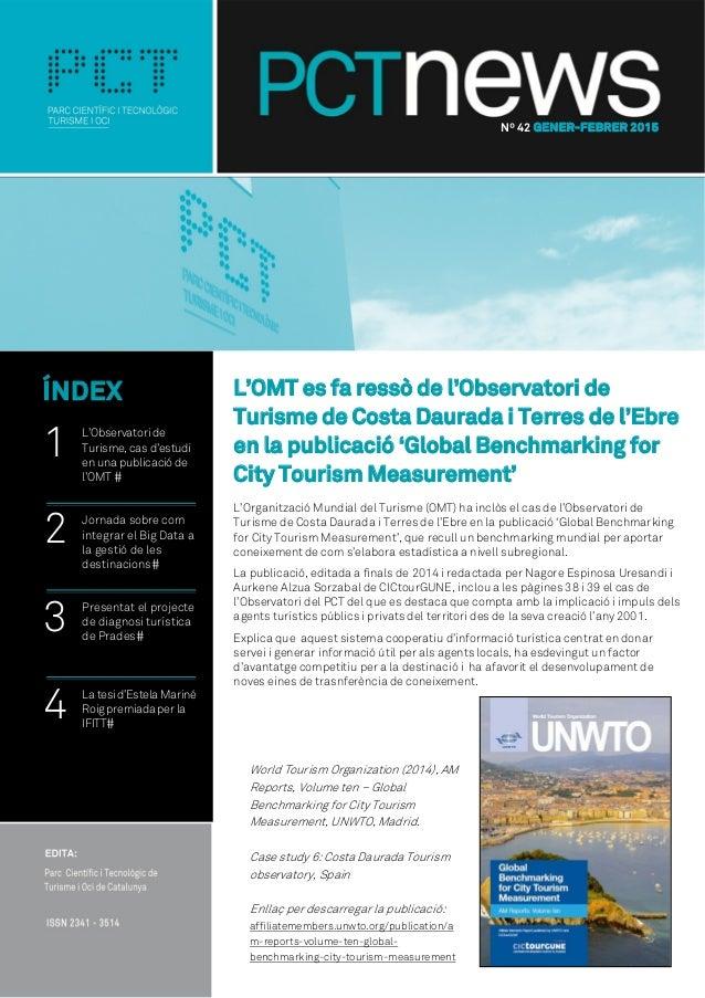 L'OMT es fa ressò de l'Observatori de Turisme de Costa Daurada i Terres de l'Ebre en la publicació 'Global Benchmarking fo...