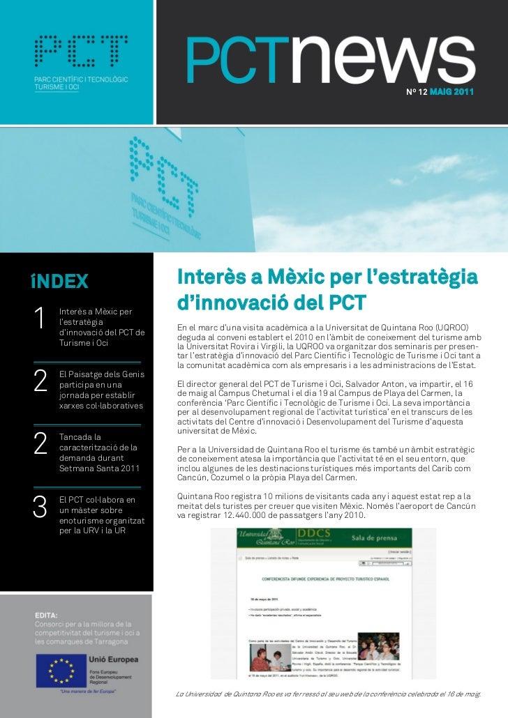 Nº 12 MAIG 2011íNDEX                        Interès a Mèxic per l'estratègia                             d'innovació del P...