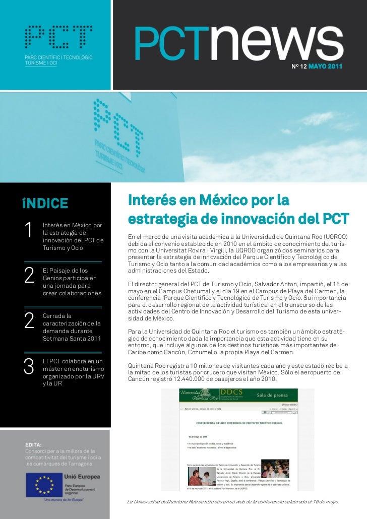 Nº 12 MAYO 2011íNDICE                      Interés en México por la                            estrategia de innovación de...
