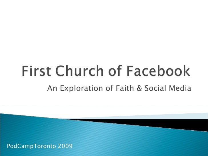 An Exploration of Faith & Social Media PodCampToronto 2009