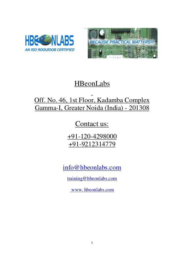 HBeonLabs Off. No. 46, 1st Floor, Kadamba Complex Gamma-I, Greater Noida (India) - 201308  Contact us: +91-120-4298000 +91...