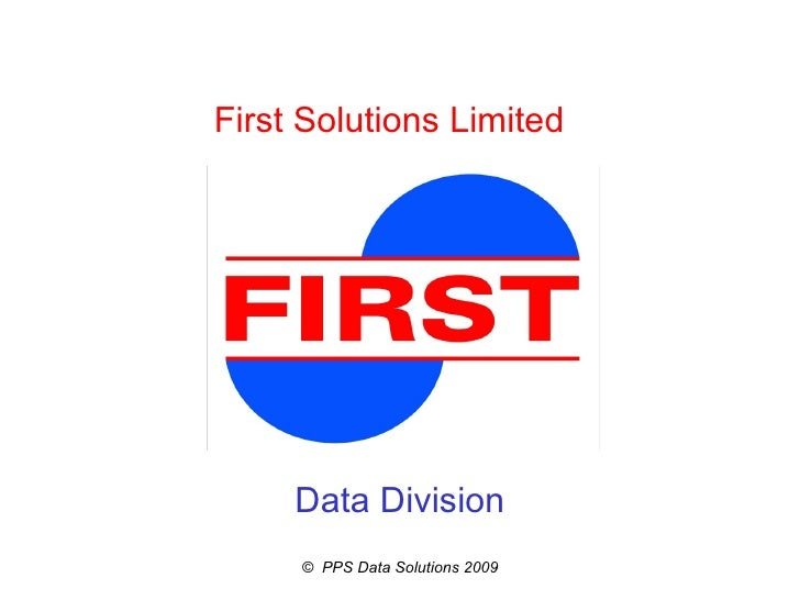 First Solutions Limited  Data Division