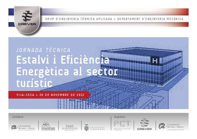GRUP D'ENGINYERIA TÈRMICA APLICADA > DEPARTAMENT D'ENGINYERIA MECÀNICA   JORNADA TÈCNICA   Estalvi i Eficiència   Energèti...