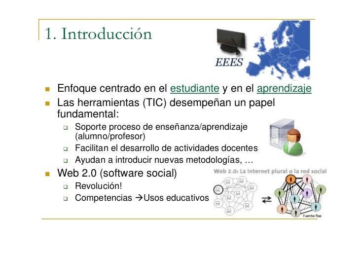 Utilizando herramientas de la Web 2.0 en la adaptación de la materia Sistemas Multiagente al EEES Slide 3