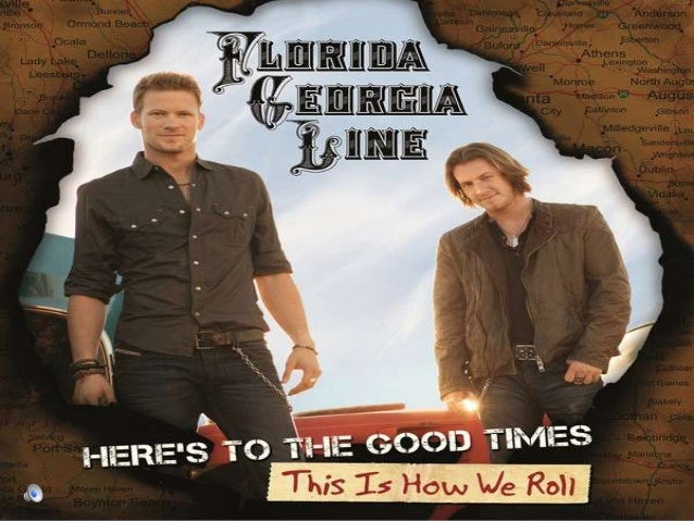 Florida Georgia Line is an American country music duo composed of Tyler Hubbard (Monroe, Georgia) and Brian Kelley (Ormond...