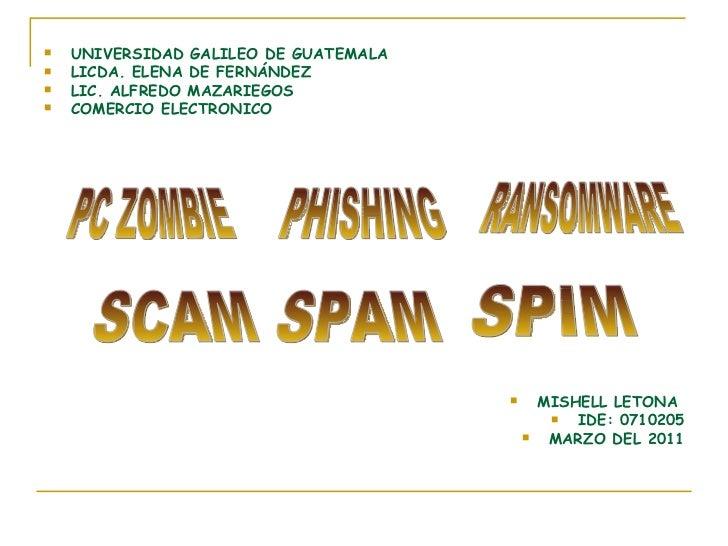 <ul><li>UNIVERSIDAD GALILEO DE GUATEMALA </li></ul><ul><li>LICDA. ELENA DE FERNÁNDEZ </li></ul><ul><li>LIC. ALFREDO MAZARI...