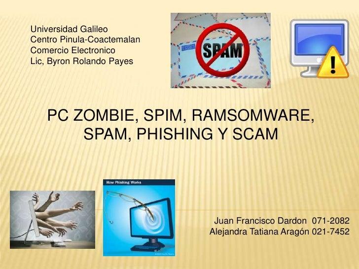 Universidad Galileo<br />Centro Pinula-Coactemalan<br />Comercio Electronico<br />Lic, Byron Rolando Payes<br />PC ZOMBIE,...