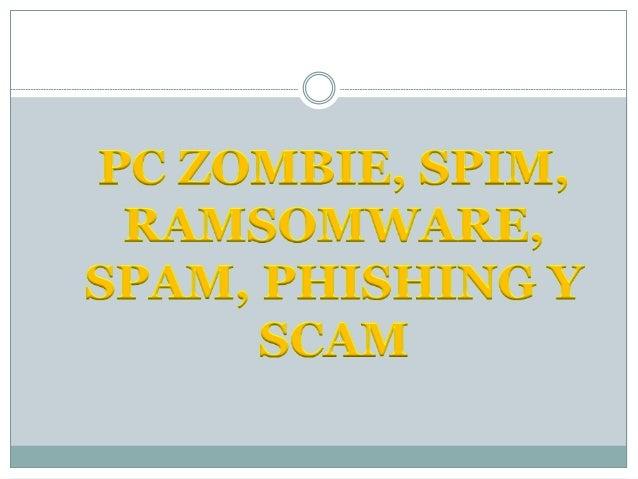  Un hacker transforma ordenadores en bots o zombies, usando pequeños programas que puede aprovecharse de ciertas debilida...
