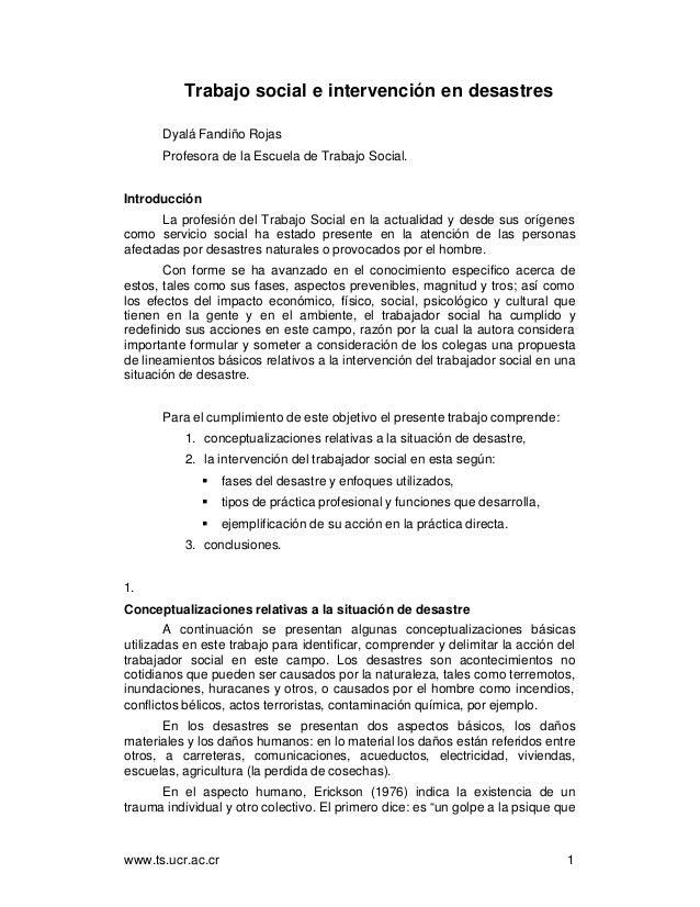 www.ts.ucr.ac.cr 1 Trabajo social e intervención en desastres Dyalá Fandiño Rojas Profesora de la Escuela de Trabajo Socia...