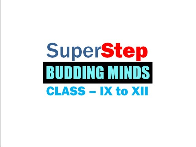 Superstep     CLASS - IX to XII