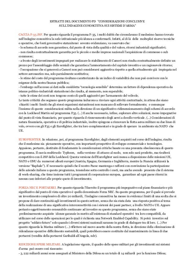 """ESTRATTI DEL DOCUMENTO PD """"CONSIDERAZIONI CONCLUSIVE SULL'INDAGINE CONOSCITIVA SUI SISTEMI D'ARMA"""" CACCIA F-35 JSF. Per qu..."""