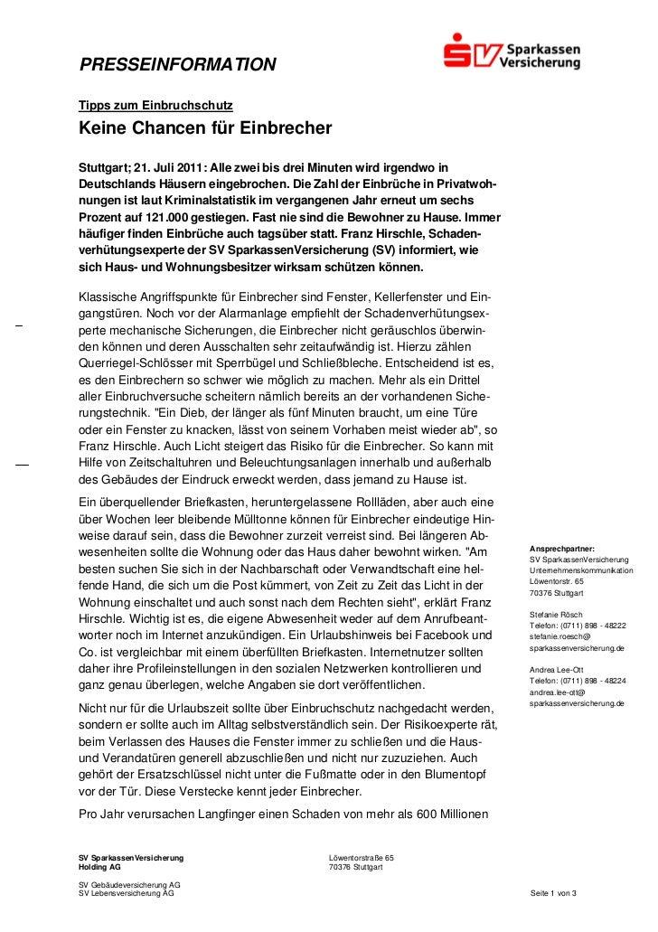 PRESSEINFORMATIONTipps zum EinbruchschutzKeine Chancen für EinbrecherStuttgart; 21. Juli 2011: Alle zwei bis drei Minuten ...