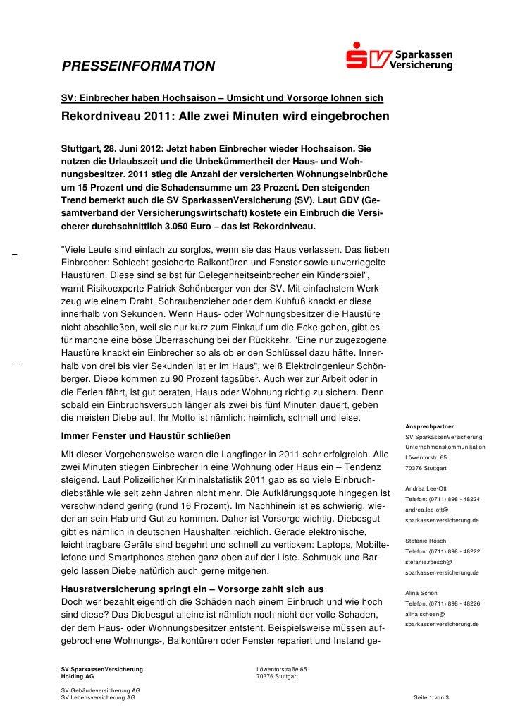 PRESSEINFORMATIONSV: Einbrecher haben Hochsaison – Umsicht und Vorsorge lohnen sichRekordniveau 2011: Alle zwei Minuten wi...