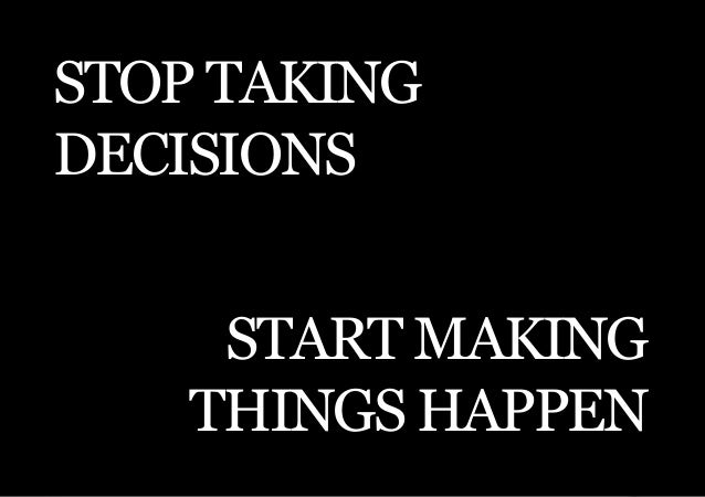 THE SECOND LITTLE BOOK OF LEADERSHIPStop takingdecisions     Start making    things happen        15