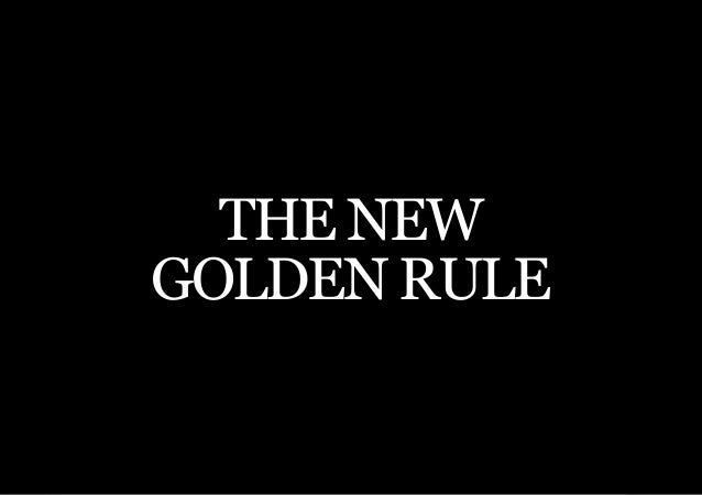 THE SECOND LITTLE BOOK OF LEADERSHIP  THE NEWGOLDEN RULE     45