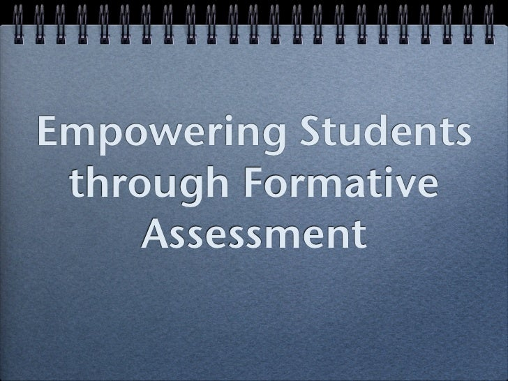 Empowering Students through Formative     Assessment