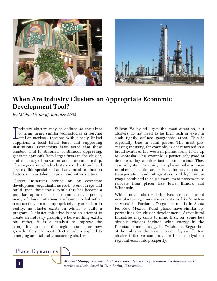 When Are Industry Clusters an Appropriate Economic Development Tool? By Michael Stumpf, January 2006     I    ndustry clus...