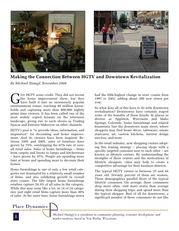 Making the Connection Between HGTV and Downtown Revitalization By Michael Stumpf, November 2006     G        ive HGTV some...