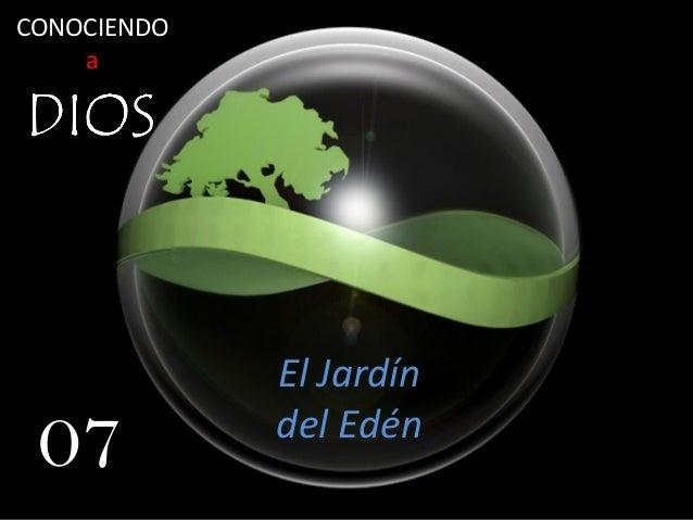 07 jardin del eden for Los jardines del eden