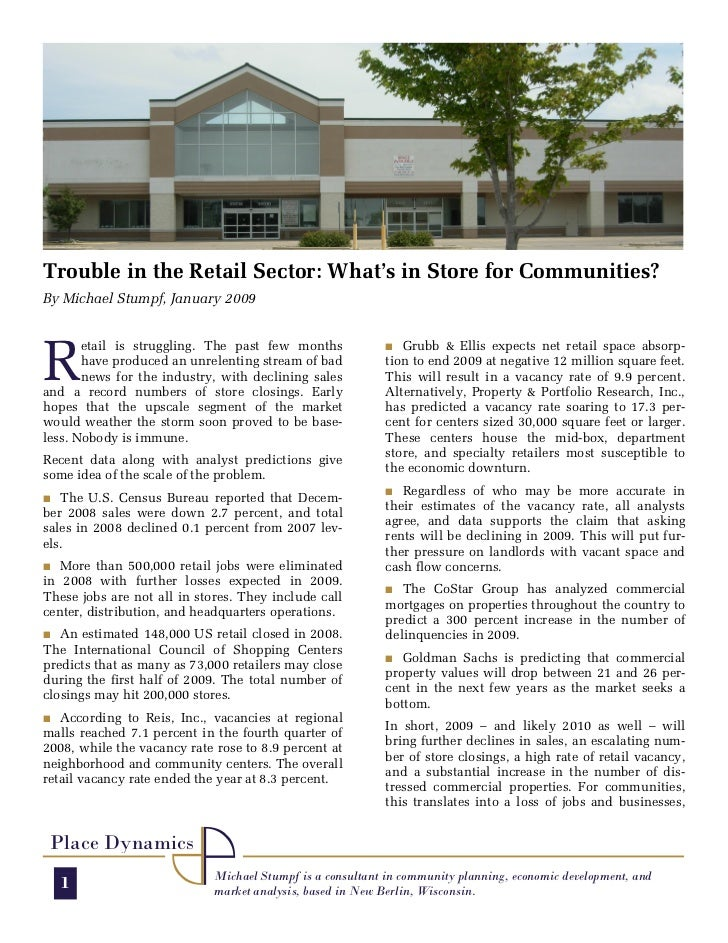 Trouble in the Retail Sector: What's in Store for Communities? By Michael Stumpf, January 2009     R        etail is strug...