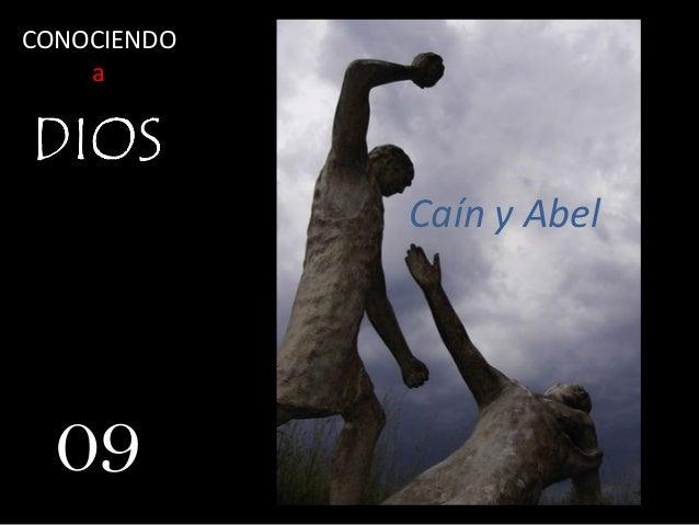 Caín y Abel 09 CONOCIENDO a