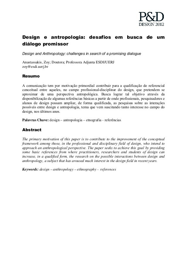 Design e antropologia: desafios em busca de um diálogo promissor Design and Anthropology: challenges in search of a promis...