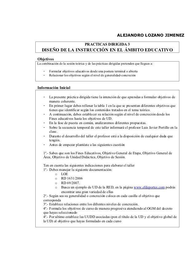 ALEJANDRO LOZANO JIMENEZ                                    PRACTICAS DIRIGIDA 3   DISEÑO DE LA INSTRUCCIÓN EN EL ÁMBITO E...