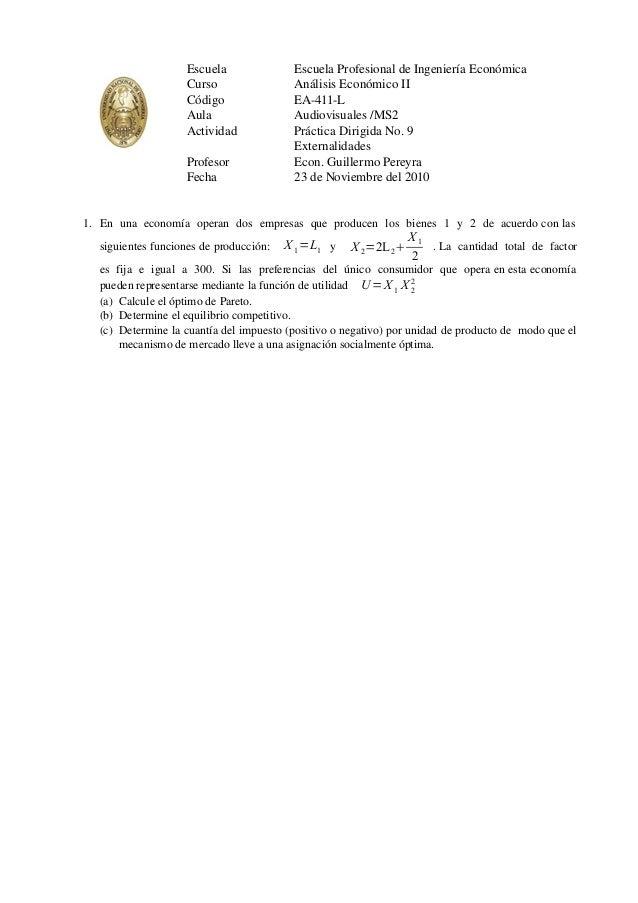 Escuela Curso Código Aula Actividad Profesor Fecha Escuela Profesional de Ingeniería Económica Análisis Económico II EA-41...