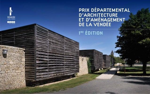 Prix Départemental d'Architecture et d'Aménagement de la Vendée 1 ÉDITION re
