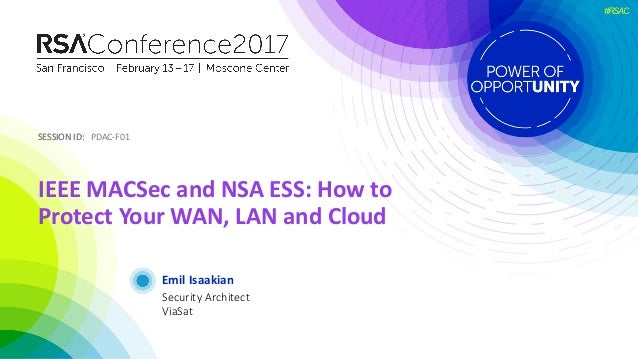 Ieee Macsec And Nsa Ess How To Protect Your Wan Lan And Cloud