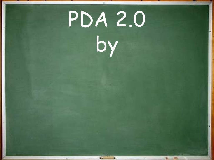 PDA 2.0 by<br />