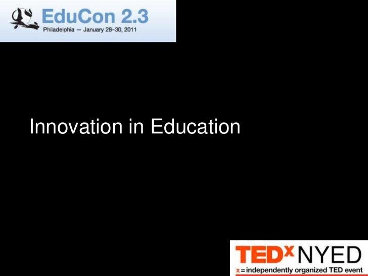 Innovation in Education<br />