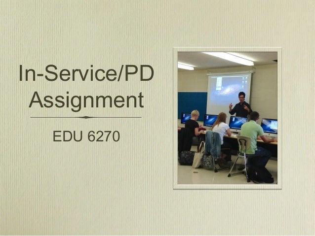 In-Service/PDAssignmentEDU 6270