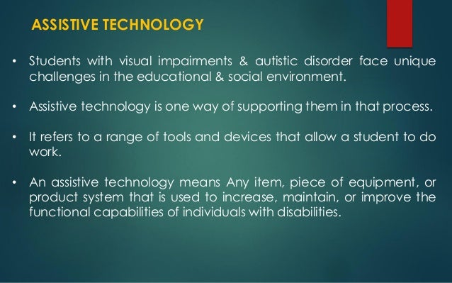 Assistive Technology For Students With Visual Impairment