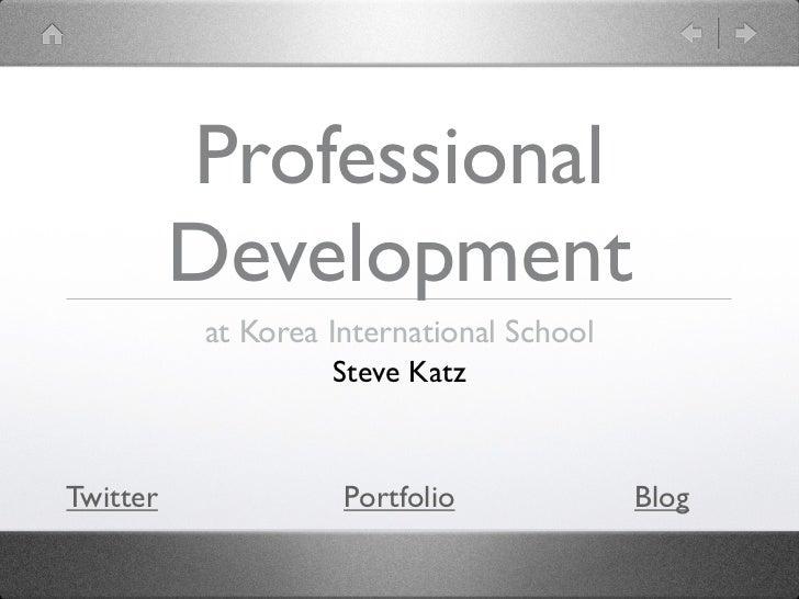 Professional          Development          at Korea International School                    Steve KatzTwitter             ...