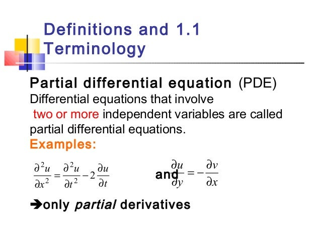 Definitions And 1.1 Terminology Partial Differential ...