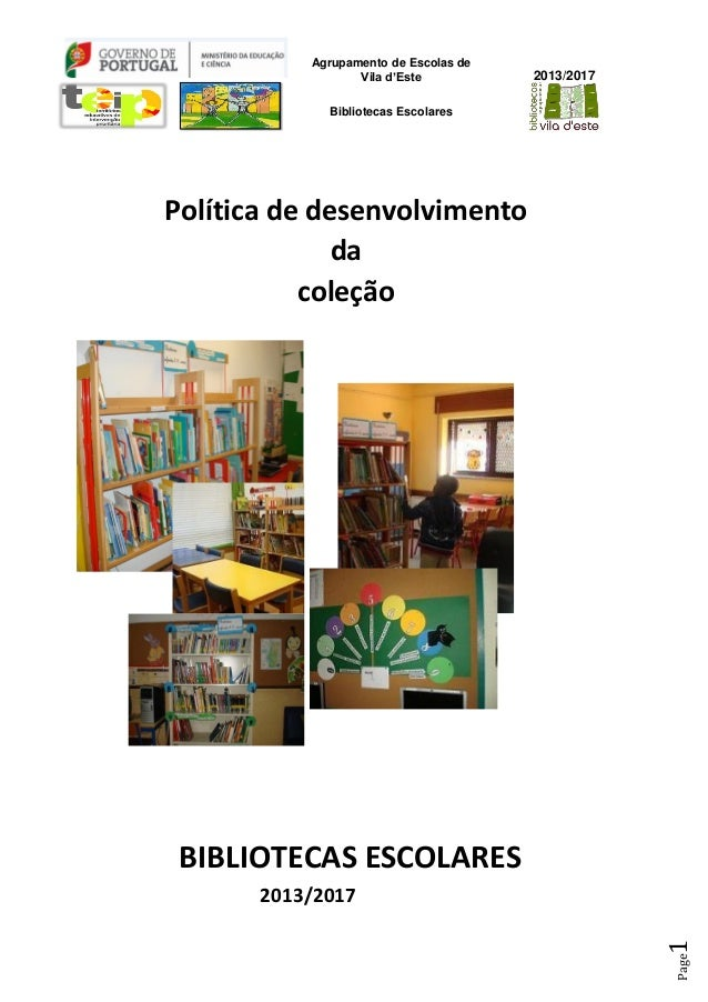 Agrupamento de Escolas de Vila d'Este Bibliotecas Escolares 2013/2017 Page1 Política de desenvolvimento da coleção BIBLIOT...