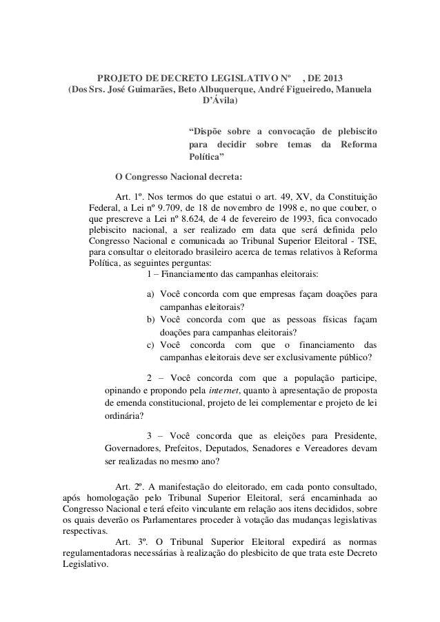 PROJETO DE DECRETO LEGISLATIVO Nº , DE 2013 (Dos Srs. José Guimarães, Beto Albuquerque, André Figueiredo, Manuela D'Ávila)...